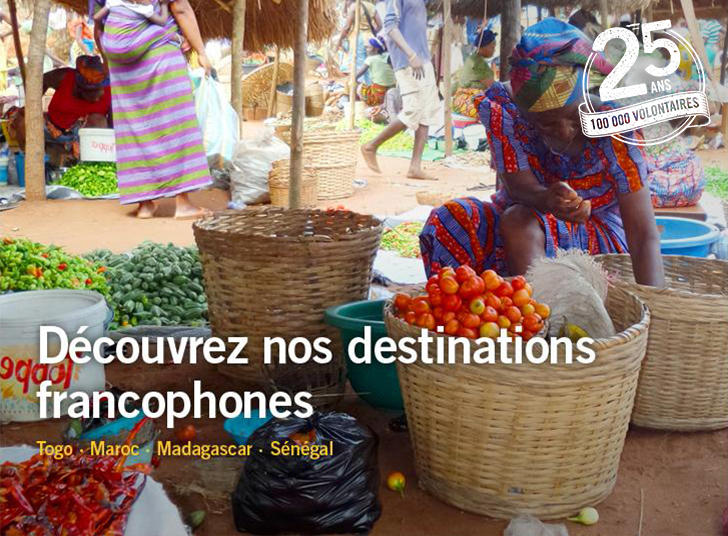 Découvrez nos destinations francophones